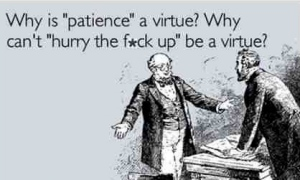 A little patience....